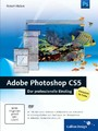 Adobe Photoshop CS5 - Der professionelle Einstieg