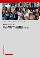 Going Digital? - Citizen Participation and the Future of Direct Democracy.